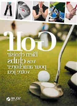 Comment choisir un driver de golf ?